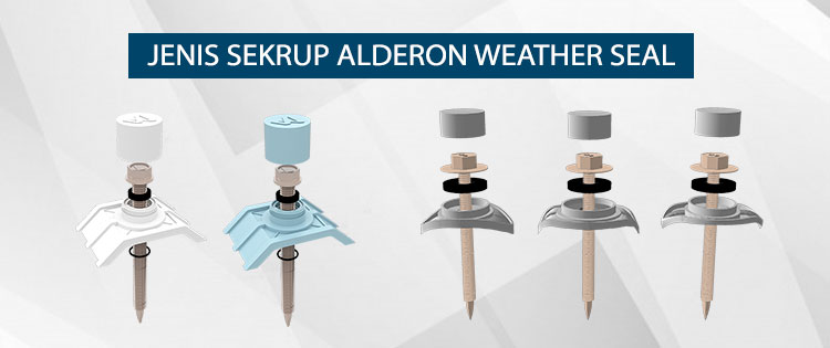 jenis sekrup baut alderon weather seal